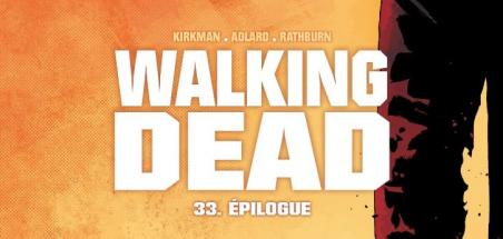 [Review VF] Walking Dead Tome 33 : Epilogue