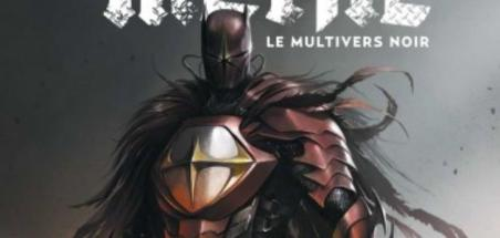 [Review VF] Batman Metal : Le Multivers Noir