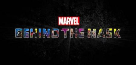 Un documentaire Behind the Mask par Marvel sur Disney+
