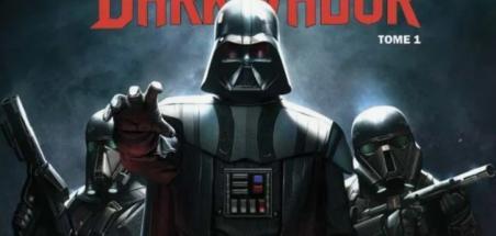 [Review VF] Star Wars Dark Vador Tome 1