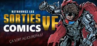 [Sorties Comics] Vendredi 16 Avril