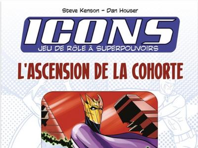 Icons - L'Ascension de la Cohorte