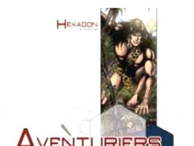 Hexagon Universe - 06 : Aventuriers & Seigneurs de la Jungle